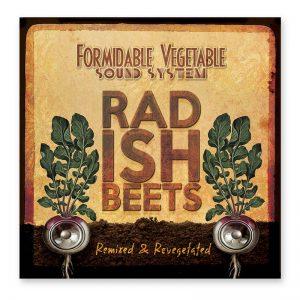 Radish Beets: Remixed and Revegetated
